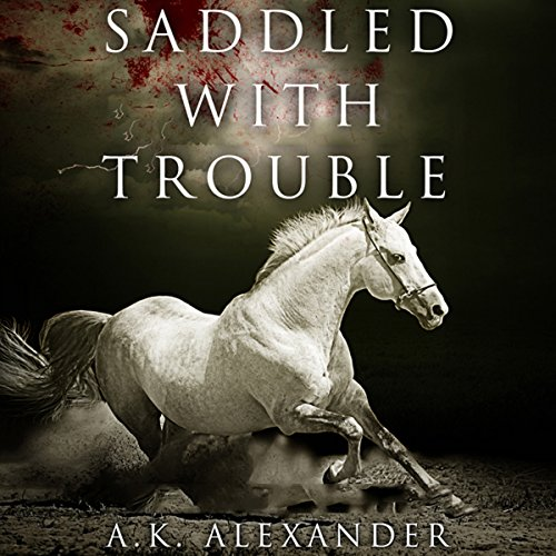 Saddled with Trouble audiobook cover art