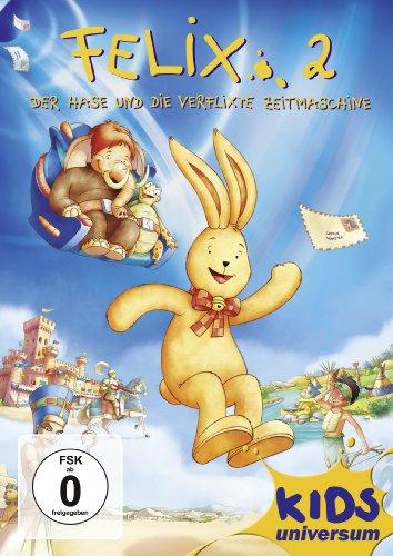 Felix 2 - Der Hase und die verflixte Zeitmaschine