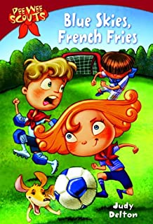 Pee Wee Scouts: Blue Skies, French Fries (English Edition)