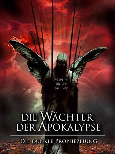 Die Wächter der Apokalypse