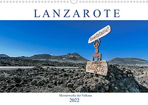 Lanzarote - Meisterwerke der Vulkane (Wandkalender 2022 DIN A3 quer)