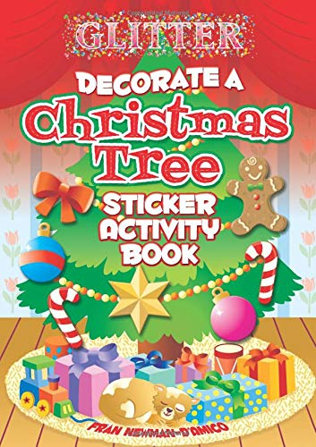 Glitter Decorate a Christmas Tree, Sticker Activity Book (Dover Little Activity Books Stickers)