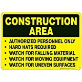 Construction Area Sign, Authorized Personnel Only Sign, 10x14 Rust Free Aluminum, Weather/Fade Resistant, Easy Mounting, Indoor/Outdoor Use, Made in USA by SIGO SIGNS