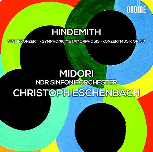 Hindemith: Violinkonzert / Symphonic Metamorphosis / Konzertmusik op.50