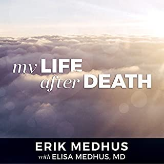 My Life After Death     A Memoir from Heaven              Auteur(s):                                                                                                                                 Erik Medhus,                                                                                        Elisa Medhus MD                               Narrateur(s):                                                                                                                                 Cris Dukehart                      Durée: 5 h et 36 min     2 évaluations     Au global 5,0