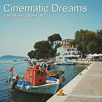 Cinematic Dreams
