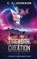 The Breadth of Creation: Science Fiction Romance Series