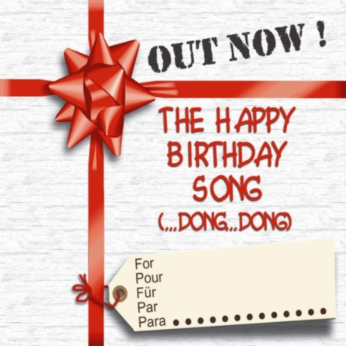 The Happy Birthday Song (Dance Mix) By Out Now! On Amazon