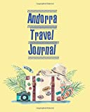 Andorra Travel Journal: Trip Planner / Travel Journal refills ,keep track and plan your trip ,Travel budget,Accommodation,Car rental,Packing ... organizer , gift for traveler