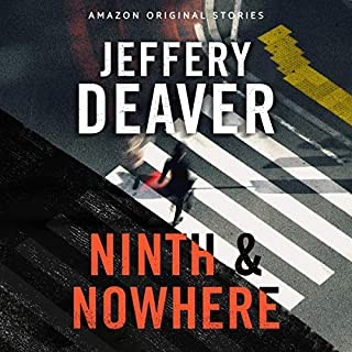 Ninth and Nowhere                   By:                                                                                                                                 Jeffery Deaver                               Narrated by:                                                                                                                                 JD Jackson                      Length: 1 hr and 44 mins     2 ratings     Overall 2.5