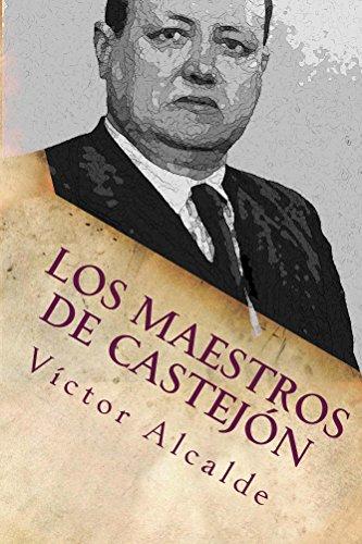 Los maestros de Castejón