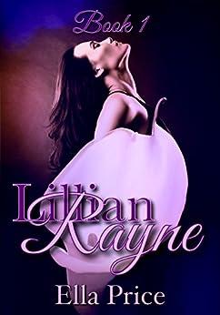 The Lillian Rayne Series: Book 1 by [Ella Price]