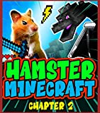 Everyday Hamster Minecraft Chapter 2 (English Edition)