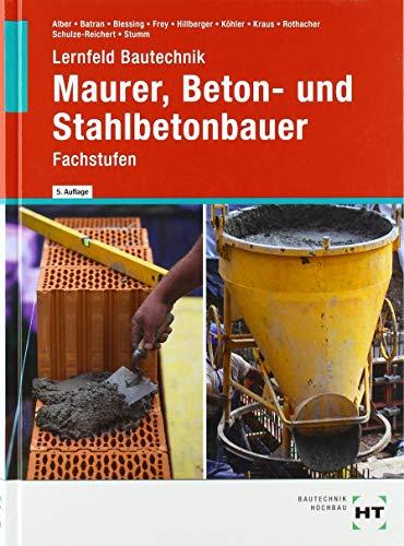 Lernfeld Bautechnik Maurer, Beton- und Stahlbetonbauer: Fachstufen