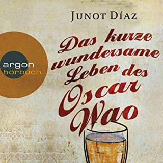 Das kurze wundersame Leben des Oscar Wao                   Autor:                                                                                                                                 Junot Díaz                               Sprecher:                                                                                                                                 Andreas Pietschmann                      Spieldauer: 7 Std. und 14 Min.     95 Bewertungen     Gesamt 3,9
