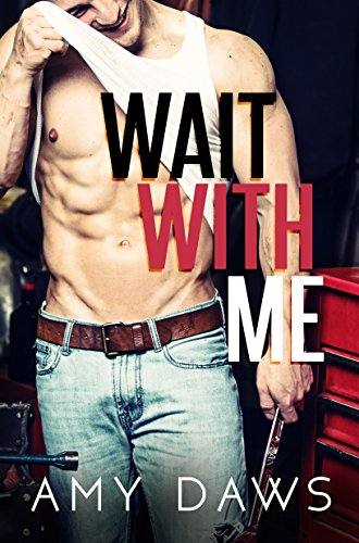 Wait With Me by [Amy Daws]