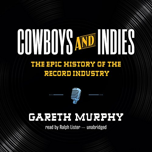 Cowboys and Indies audiobook cover art