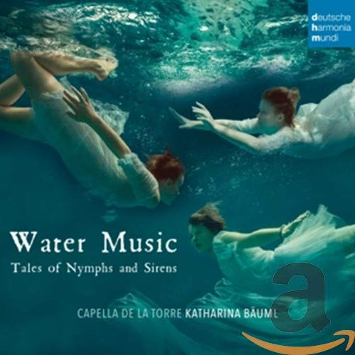 Water Music-Tales of Nymphs and Sirens