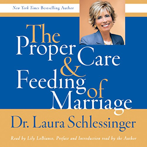 The Proper Care and Feeding of Marriage cover art