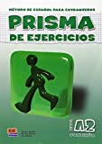 Prisma A2 Continúa - Libro de ejercicios: Prisma de ejercicios: Vol. 2
