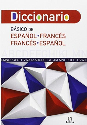 Diccionario Basico de Español-Francés y Francés-Español (Diccionarios)