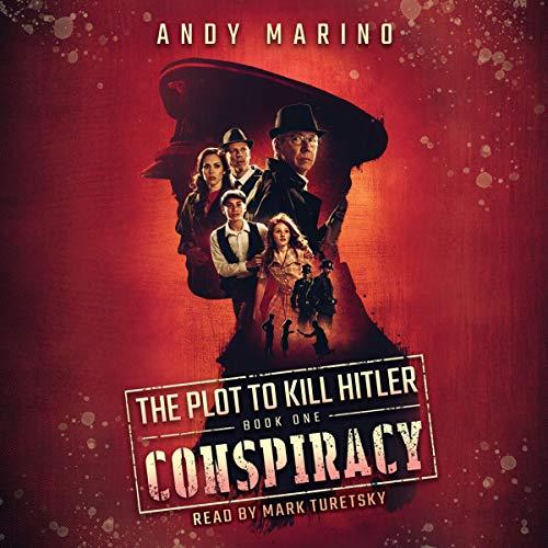 Conspiracy: Plot to Kill Hitler #1
