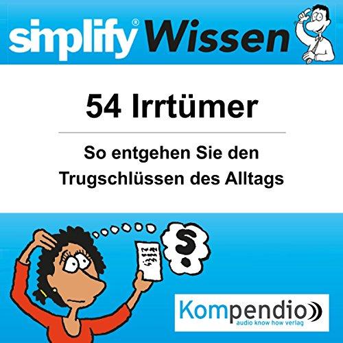 Simplify Wissen - 54 Irrtümer audiobook cover art