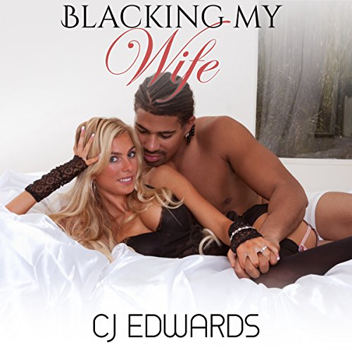 Blacking My Wife audiobook cover art