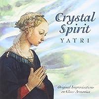 Crystal Spirit - Original Improvisations on Glass Armonica (2001-08-29)