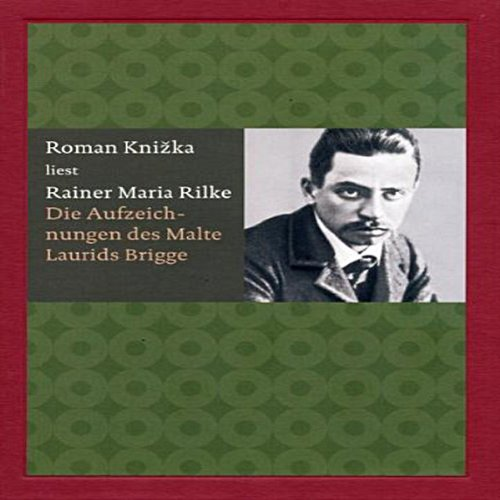 Die Aufzeichnungen des Malte Laurids Brigge audiobook cover art