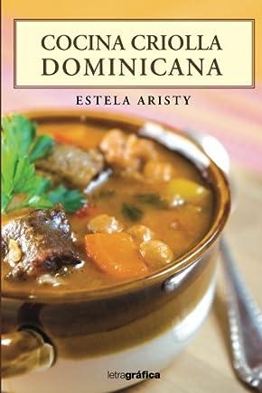 Cocina Criolla (Spanish Edition)