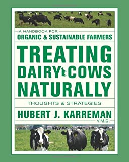 Treating Dairy Cows Naturally: Thoughts & Strategies