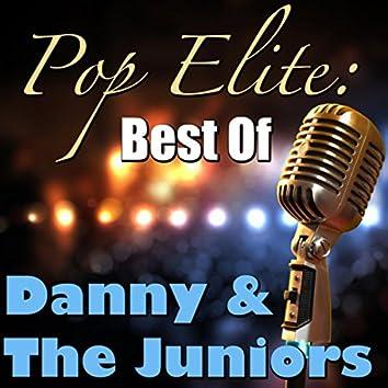 Pop Elite: Best Of Danny & The Juniors