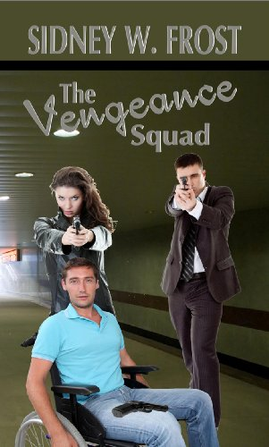 Book: The Vengeance Squad by Sidney W. Frost