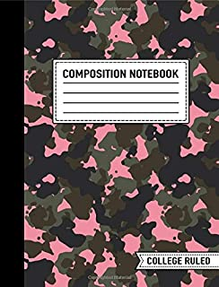 """Composition Notebook: College Ruled: 7.4"""" x 9.7"""" (19cm x 25cm): Pink Camo for Women & Girls"""