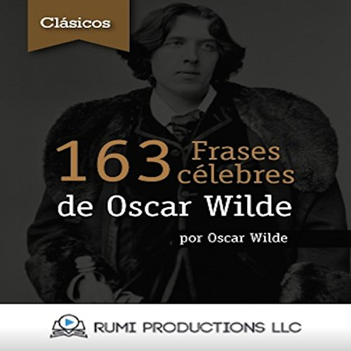163 Frases Célebres de Oscar Wilde audiobook cover art