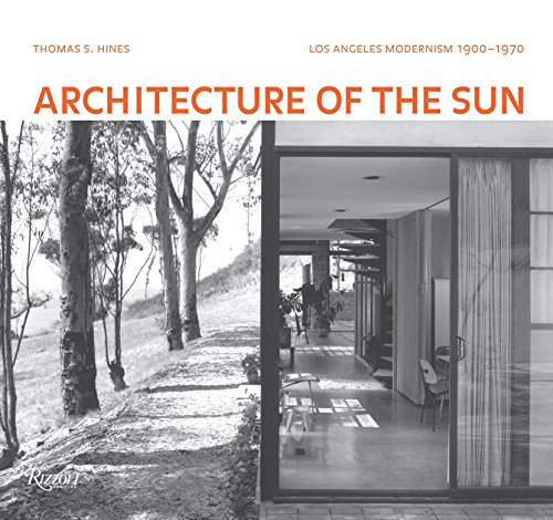 Architecture of the Sun: Los Angeles Modernism 1900-1970