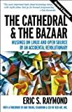 The Cathedral & the Bazaar: Musings on Linux and Open Source by an Accidental Revolutionary (English Edition)
