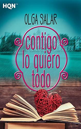 CONTIGO LO QUIERO TODO (HQN)