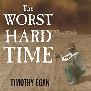The Worst Hard Time     The Untold Story of Those Who Survived the Great American Dust Bowl              By:                                                                                                                                 Timothy Egan                               Narrated by:                                                                                                                                 Patrick Lawlor,                                                                                        Ken Burns (introduction)                      Length: 11 hrs and 45 mins     2,994 ratings     Overall 4.2