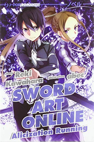 Alicization running. Sword art online (Vol. 10)