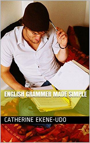 English Grammer made simple (English Edition)