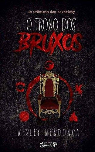 O Trono dos Bruxos (As Crônicas dos Kavoristy)