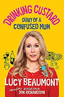 Lucy Beaumont - Mummy... Can I Stand On Your Head?: Diary Of A First Time Mum