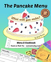 The Pancake Menu: What will you order? Menu & Cookbook Hands-on Math Fun (Kids Menu Books 1)