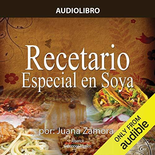 Recetario de soya [Recipe Book for Soy]  By  cover art