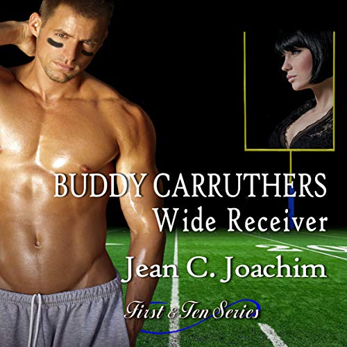 Buddy Carruthers, Wide Receiver audiobook cover art
