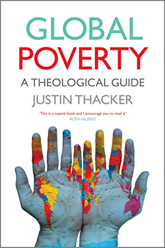 Global Poverty: A Theological Guide