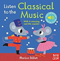 Billet, M: Listen to the Classical Music