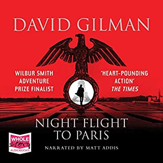 Night Flight to Paris                   By:                                                                                                                                 David Gilman                               Narrated by:                                                                                                                                 Matt Addis                      Length: 13 hrs and 54 mins     49 ratings     Overall 4.4